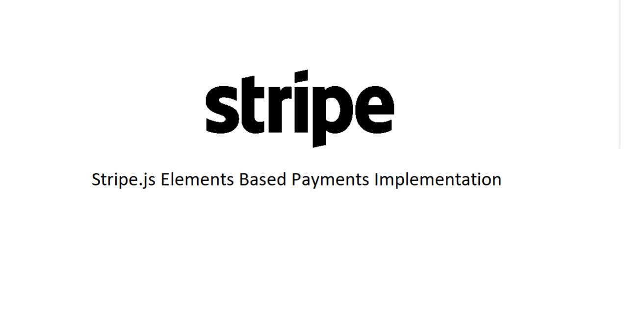 Stripe JS Elements Implementation - Aroopa, Inc - Business Process